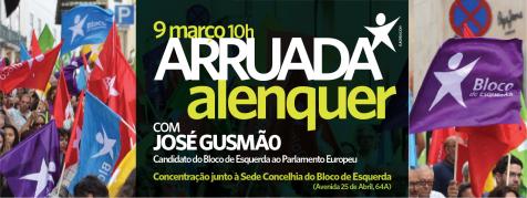 Arruada em Alenquer com José Gusmão, candidato do Bloco ao Parlamento Europeu