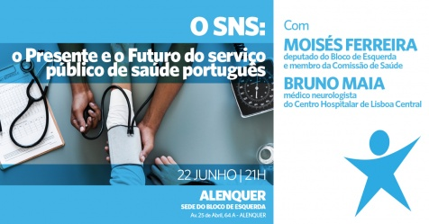 """Cartaz do evento """"O SNS: o presente e o futuro do serviço público de saúde português"""""""